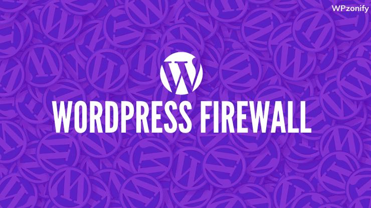 How to setup Wordpress Firewall